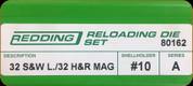 Redding - Full Length Sets - 32 S&W Long /32 H&R Mag - 80162