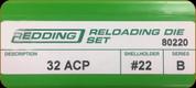 Redding - Full Length Sets - 32 ACP - 80220