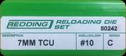 Redding - Full Length Sets - 7mm TCU - 80242
