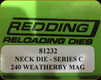 Redding - Neck Sizing Die - 240 Wby Mag - 81232
