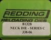 Redding - Neck Sizing Die - 338-06 - 81328