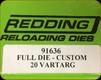 Redding - Full Die - Custom - 20 Vartarg - 91636