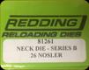 Redding - Neck Sizing Die - 26 Nosler - 81261