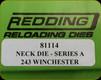 Redding - Neck Sizing Die - 243 Win - 81114