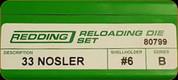 Redding - Full length Sets - 33 Nosler - 80799