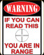 You Are In Range - Tin Sign - 11x16