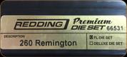 Redding - Premium Full Length Die Set -  260 Remington - 66531