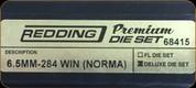 Redding - Premium Deluxe Die Set - 6.5MM/284Win (Norma) - 68415