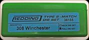 Redding - Type S-Match Full Die Set - 308 Winchester - 36155