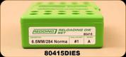 Consign - Redding - 6.5mm/284Norma - FL Die Set - Mfg# 80415 - Low Usage