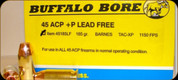 Buffalo Bore - 45 ACP+P - 185 Gr - Barnes Tac-XP Hollow Point - 20ct - 45185LF