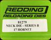 Redding - Neck Sizing Die - 17 Hornet - 81279