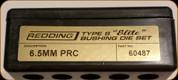 Redding - Type S-Elite Bushing Die Set - 6.5mm PRC - 60487