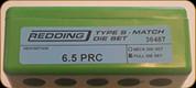 Redding - Type S-Match Full Die Set - 6.5 PRC - 36487
