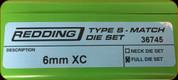 Redding - Type S-Match Full Die Set - 6mm XC - 36745