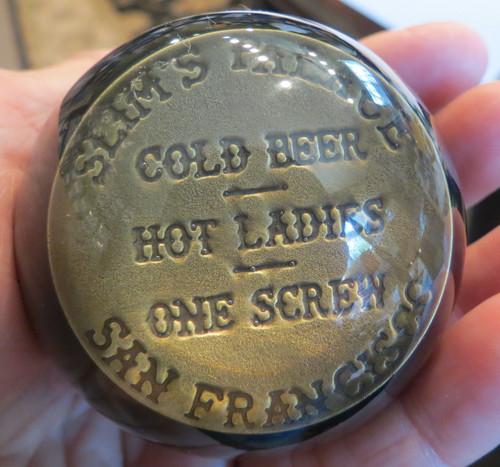 SLIM'S PALACE - SAN FRANCISCO - Cold Beer - Hot Ladies - One Screw