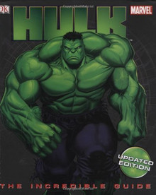 Hulk: The Incredible Guide Hardcover Book from Marvel and DK Publishing