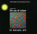 The Use of Colour in Mosaic Art