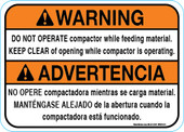 "5 x 7"" Warning Do Not Operate Compactor While Feeding Material, Bilingual"