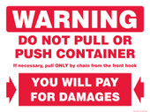 "9 X 12"" Warning Do Not Push or Pull Container Decal"