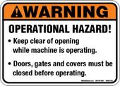 "5 x 7"" Warning Operational Hazard Decal"