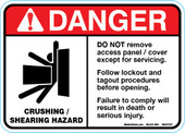 "5 x 7"" Danger Crushing Shearing Hazard, Do Not remove access panel Decal"