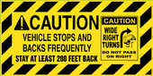 "12X24"" Caution Vehicle Stops And Backs Frequently Reflective Decal"