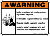 "5 x 7"" Warning Loading With Hazardous Material May Cause Fire or Explosion Decal"