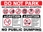 "9 x 12"" Do Not Park No Hazardous Wastes Accepted"