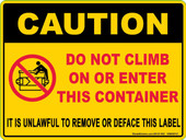 "6 x 8"" Caution Do Not Climb On or Enter This Container. Decal"