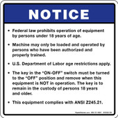 "5 x 5"" Notice Federal Law Prohibits Operation Under 18 Years of Age ANSI Z245.21-Decal"