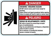 """5 x 7"""" Danger Crushing Shearing Hazard, Bilingual, Do Not remove access panel"""