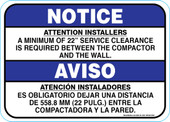 "5 x 7"" Notice, Attention Installers, Minimum of 22"" Clearance Required Decal"