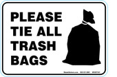 "5"" x 7"" Please Tie All Trash Bags Decal."