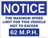 "8 x 10"" Notice The Maximum Speed Limit For This Vehicle Not To Exceed 62 M.P.H. Decal"