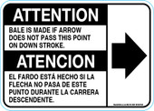 "5 x 7"" Attention, Bale is Made if Arrow does not pass this point. Bilingual"