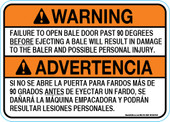 "5 x 7"" Warning! Failure to open bale door past 90 Degrees, Bilingual"