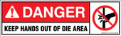 "3x10"" Danger Keep Hands Out of Die Area Decal"