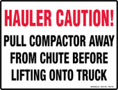 "8.5 x 11"" Hauler Caution, Pull Compactor Away From Chute Before Lifting Decal"