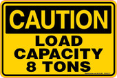 "6 x 9"" Caution Load Capacity 8 Tons Decal"