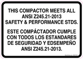 """5 x 7"""" This Compactor Meets ANSI Z245.21-2013 Standards Decal Bilingual"""