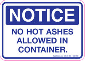 "5 x 7"" Notice, No Hot Ashes Allowed in Container Decal."