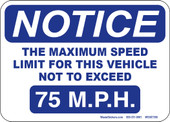 "5 x 7"" Notice Maximum Speed Not to Exceed 75 M.P.H."