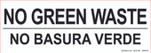 "3 x 8.5"" Bilingual No Green Waste, No Basura Verde"