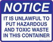 "4 X 5"" Notice Unlawful To Put Hazardous Materials in this Container Decal"