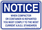 """5 x 7"""" Notice When Compactor Or Container Is Repainted You Must Comply To The  Most Current A.N.S.I. Standards"""