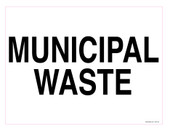 "9 x 12"" Municipal Waste Decal. Municipal Waste Recycling Sticker."