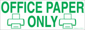 """3 x 8.5"""" Office Paper Only Recycling Sticker"""