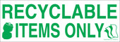 "3 x 8.5"" Recyclable Items Only Decal"