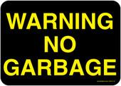 """5 x 7"""" Warning No Garbage Decal"""